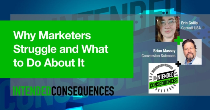 Why marketers struggle and what to do about it with Erin Collis-Intended Consequences Podcast