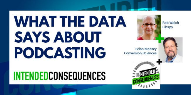 What the data says about Podcasting with Rob Walch of Libsyn and Brian Massey
